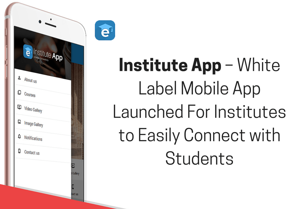 Institute App – Empowering Institutes to Take Student Engagement to Next Level!