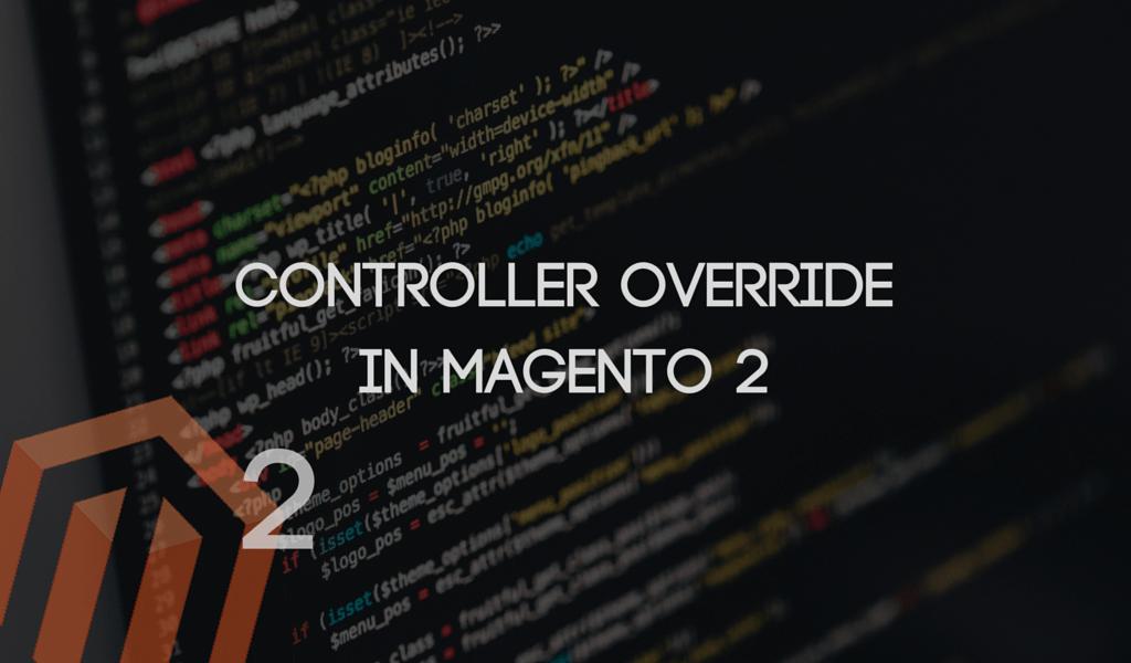 Controller Override in Magento (2)