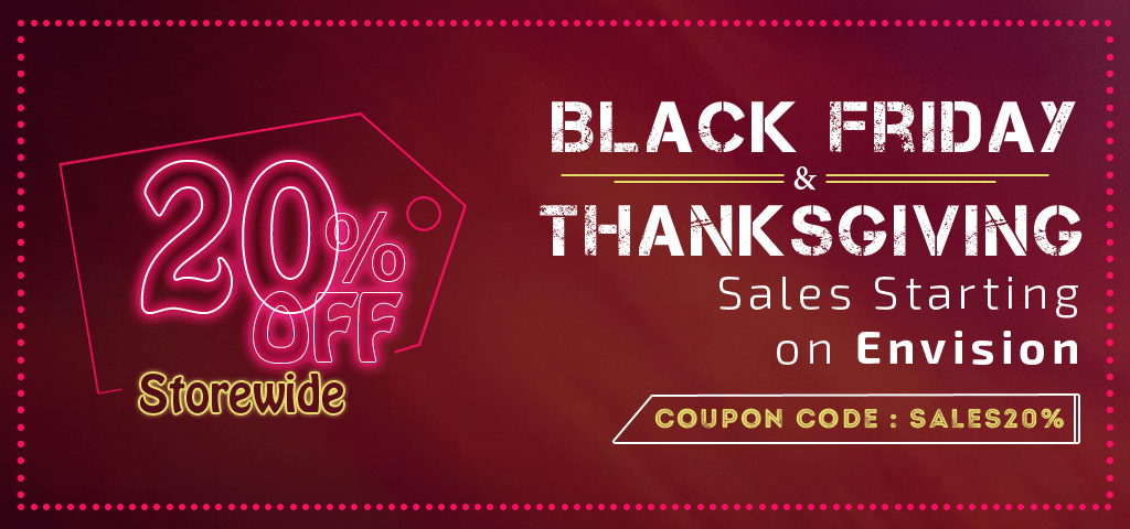 20% OFF Storewide – Black Friday & Thanksgiving Sales Starting on Envision!