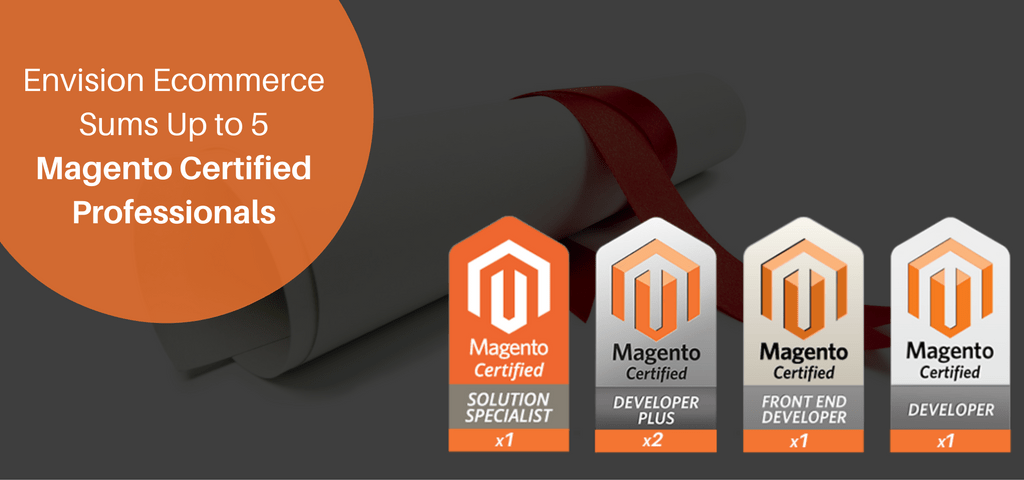 Envision Ecommerce Sums Up to 5 Magento Certified Professionals