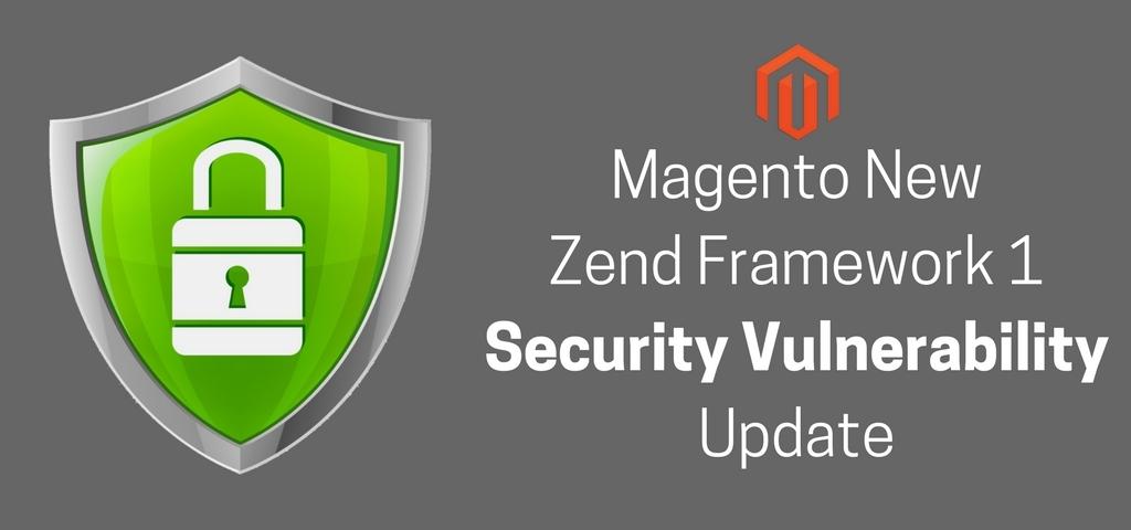 Magento New Zend Framework 1 Security Vulnerability Update