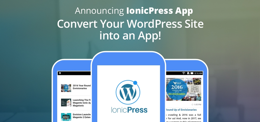 Announcing IonicPress App: Convert Your WordPress Site into an App!