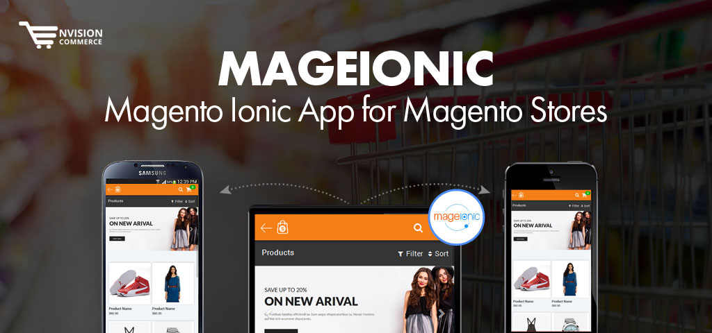 MageIonic – Magento Mobile App for Magento Stores