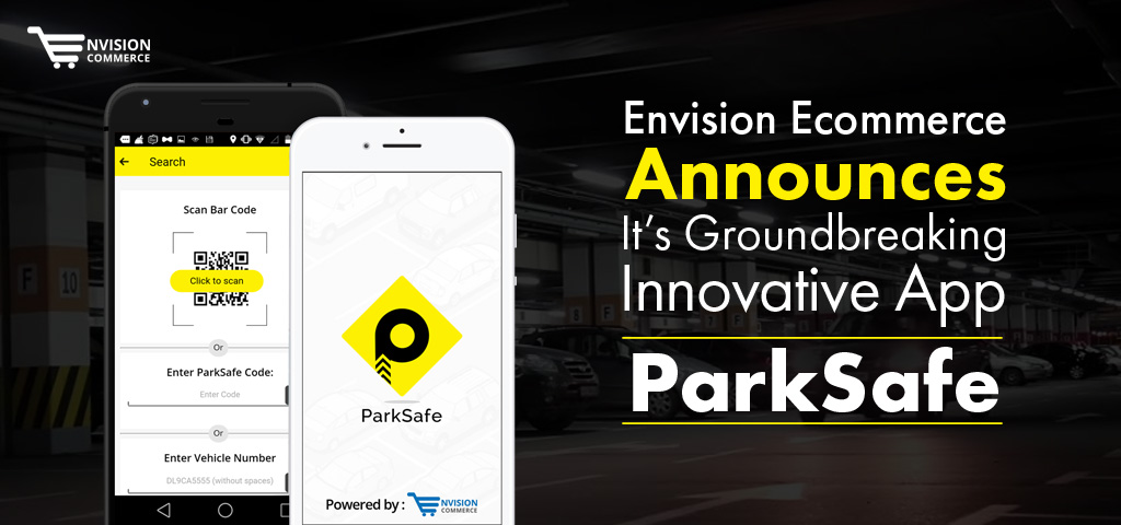 Envision Ecommerce Announces Its Groundbreaking Innovative App: ParkSafe