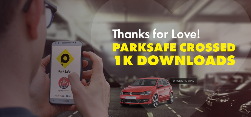 ParkSafe App Crosses 1000+ Downloads