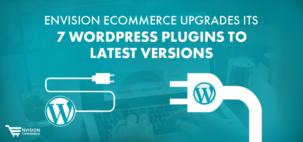 Envision Ecommerce Upgrades its 7 WordPress Plugins to Latest Versions