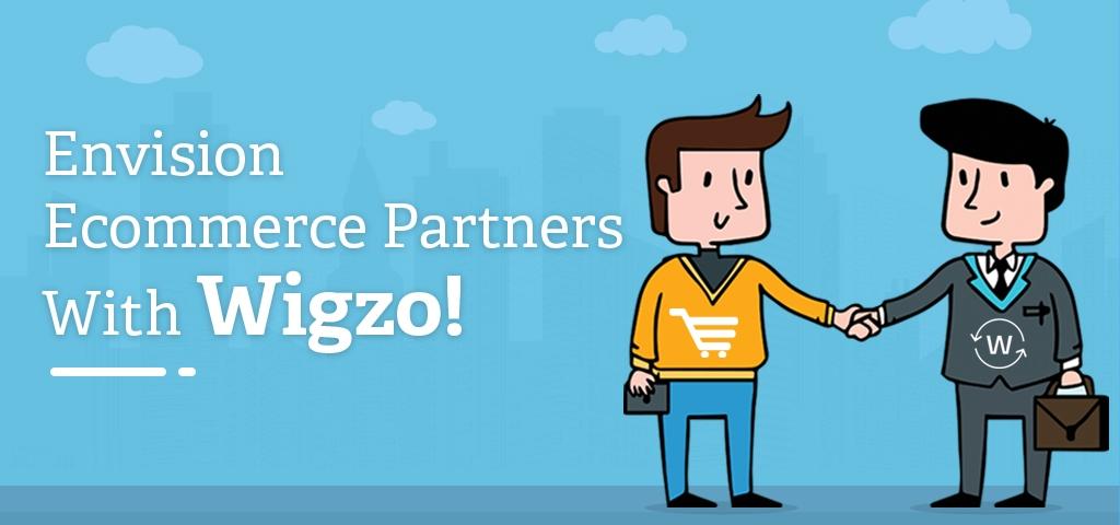 Envision Ecommerce Partners with Wigzo!