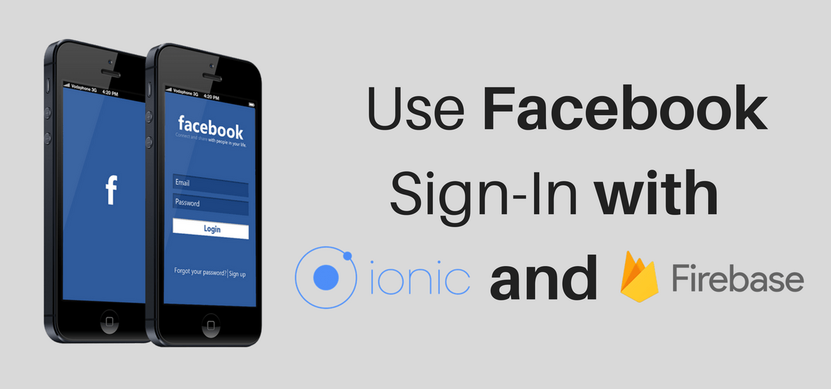 Use Facebook Sign-In with Ionic and Firebase