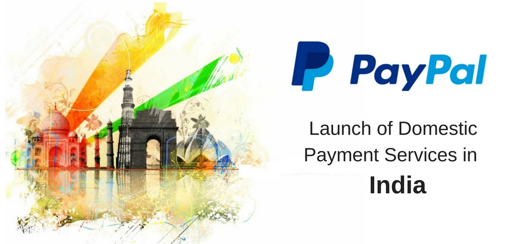 PayPal in India: Launch of Domestic Payment Services