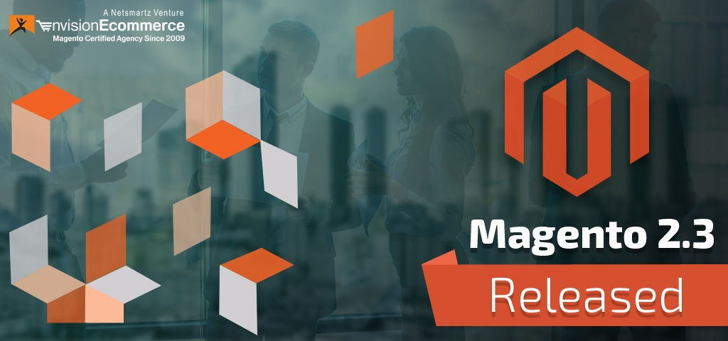 The Newly Released Magento 2.3 – How Good it is than Magento 2.2?