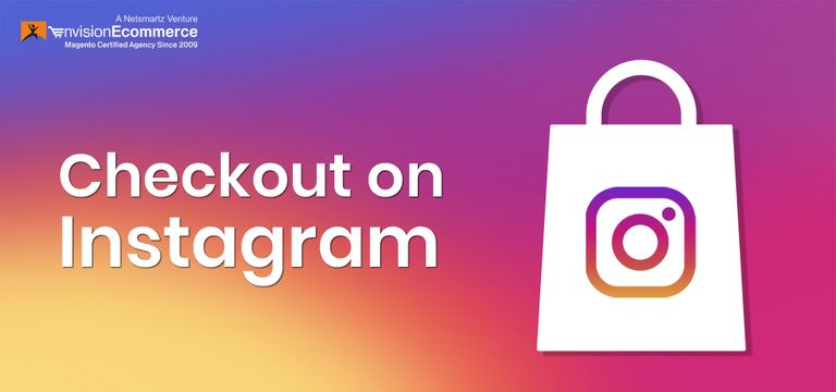In-app Checkout Debuts on Instagram