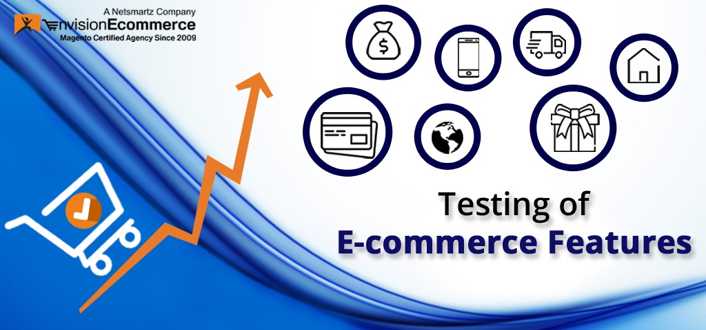 Why You Need to Test Your E-commerce Features