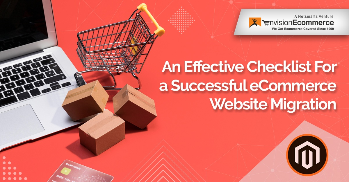 An Effective Checklist for a Successful eCommerce Website Migration