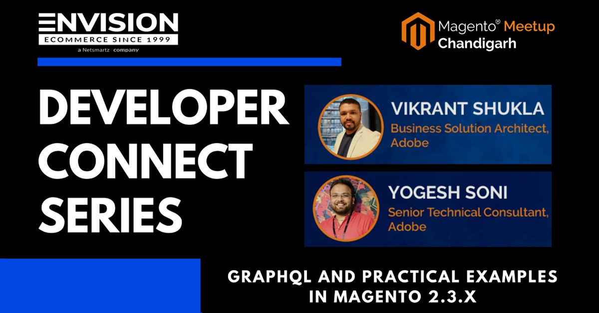 Developers Connect Magento Meetup Chandigarh